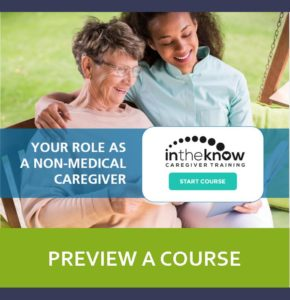 Your New Caregiver Certification Program | In The Know Caregiver