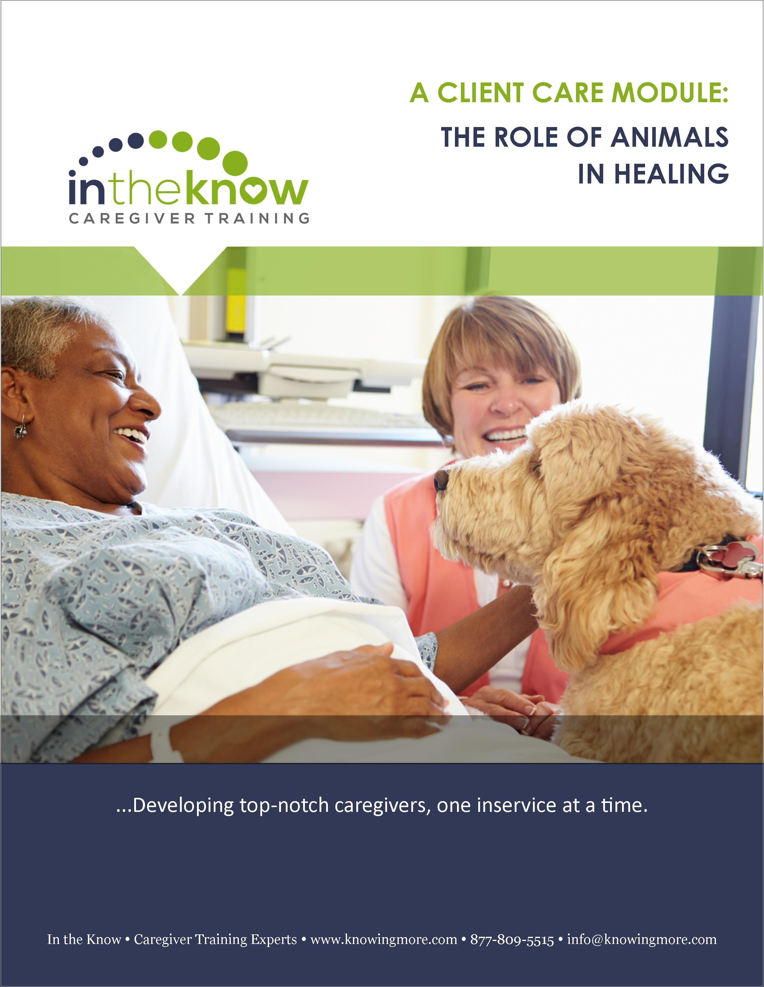 When Caregivers Need Healing >> The Role Of Animals In Healing In The Know Caregiver Training