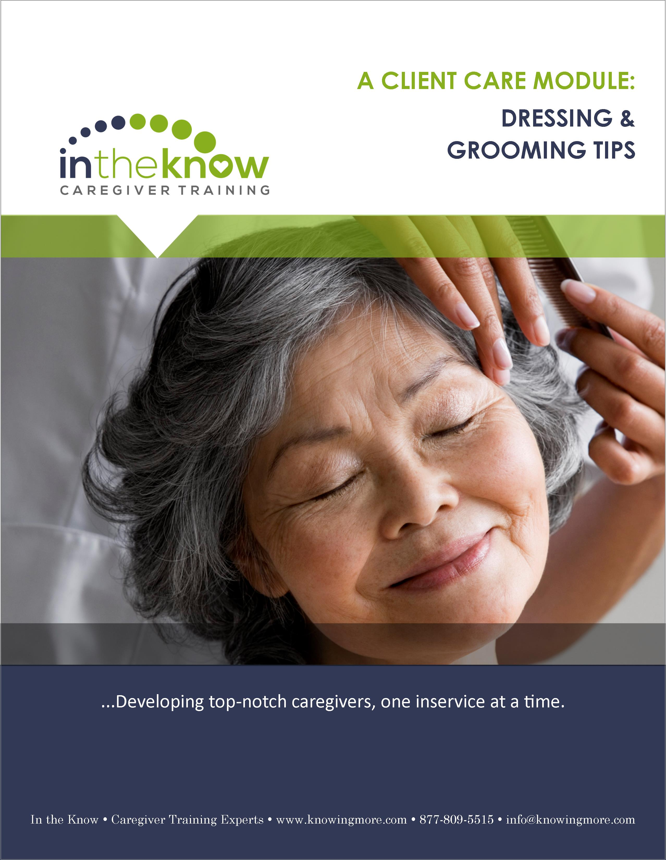 Dressing And Grooming Tips In The Know Caregiver Training