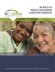 Reduce Unplanned Caregiver Absenteeism