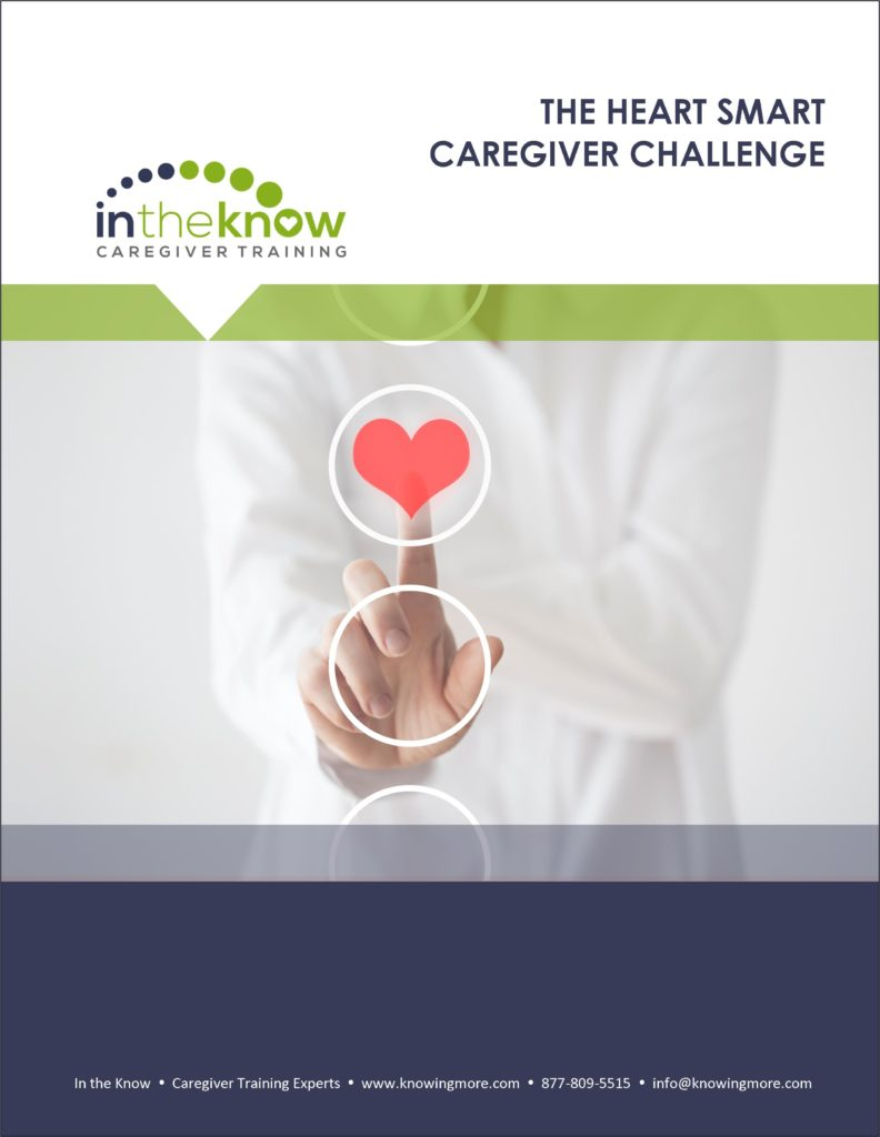 In the Know Heart Smart Caregiver Challenge