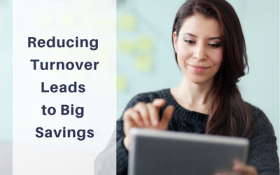 One Solution Slashes Turnover AND Boosts Your Bottom Line