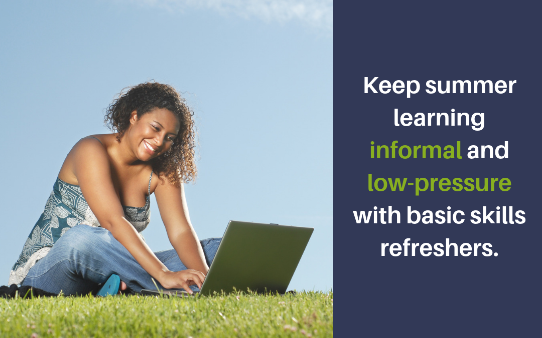 Keep Caregivers In the Know with a Summer Refresher in Basic Skills