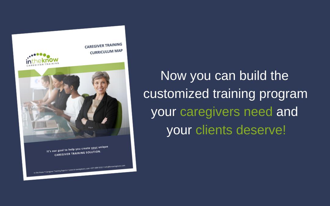 FREE TOOL: Your Custom Made Caregiver Training Program Just Got Easier