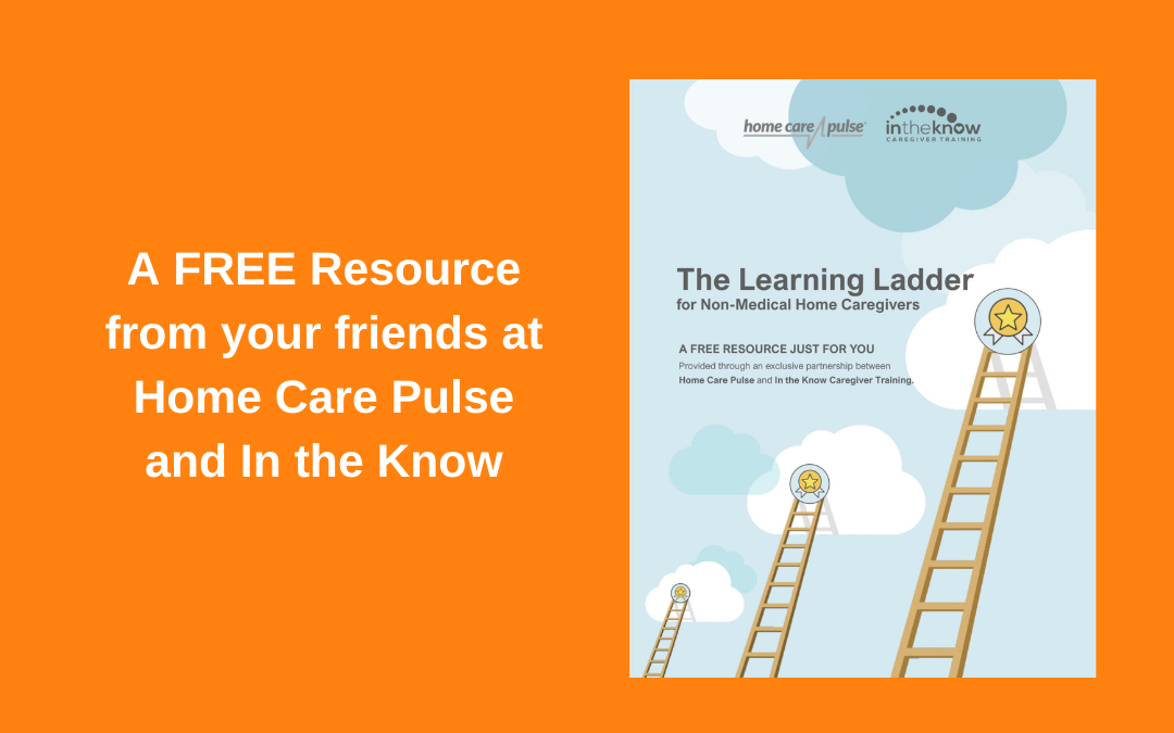 NEW TOOL: The Caregiver Learning Ladder