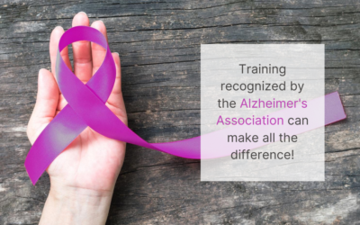 Why should you use training recognized by the Alzheimer's Association?