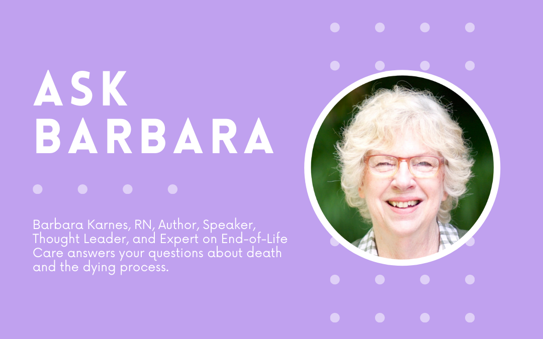 """""""People Don't Die Like They Do In the Movies,"""" Explains Barbara Karnes"""